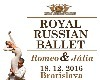 ROYAL RUSSIAN BALLET, Romeo a Julia