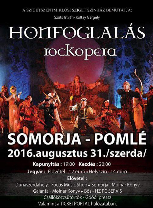 Honfoglalás Rockopera - Augusztus 31-én, Somorján