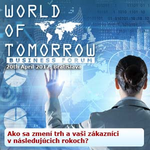 BUSINESS FORUM - WORLD OF TOMORROW 2017