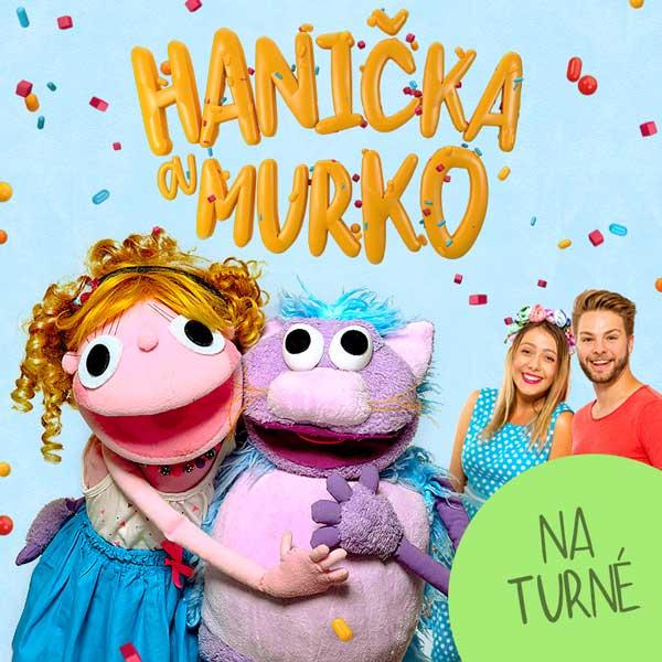 HANIČKA A MURKO - KONCERTNÉ TURNÉ JESEŇ 2019 | 10.11.2019 - nedeľa Dom kultúry Podborová, Zvolen
