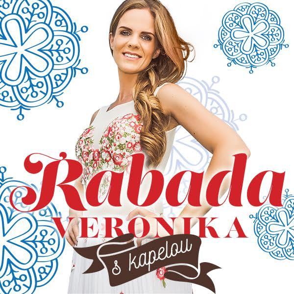 Veronika Rabada s kapelou