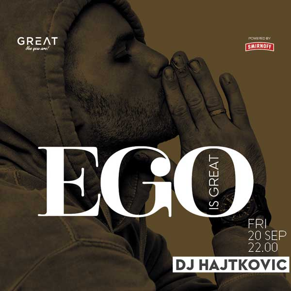 EGO is GREAT
