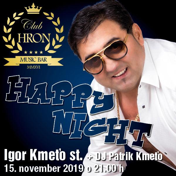 HAPPY NIGHT - Igor Kmeťo st.