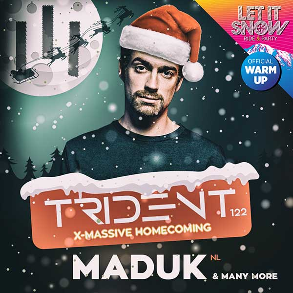 III Trident 122 w. MADUK - X-massive homecoming