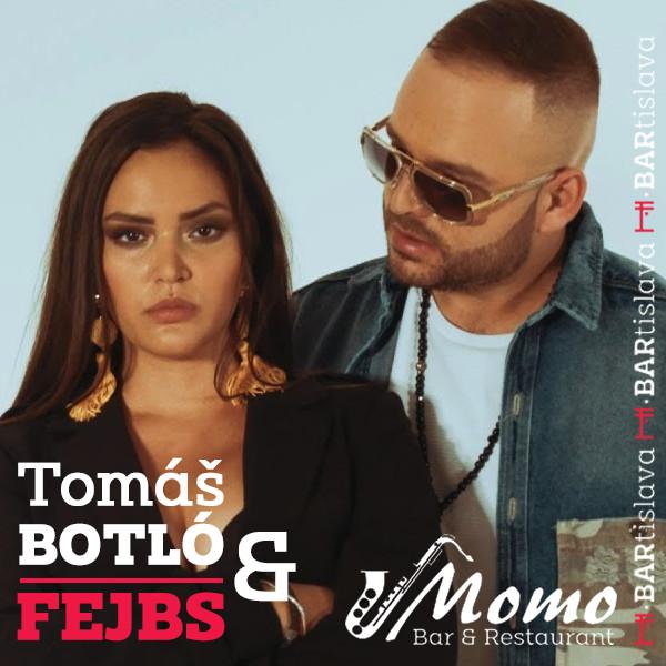 Tomáš Botló a Fejbs v Momo Bare