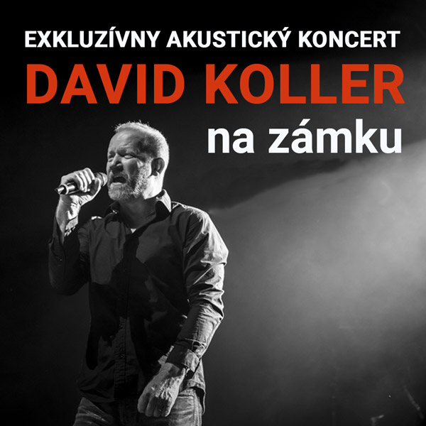 David KOLLER na zámku | 23.08.2021 - pondelok Šimák Zámok Pezinok, Pezinok