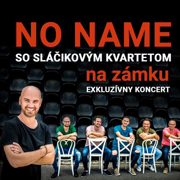 NO NAME na zámku | 24.08.2021 - utorok Šimák Zámok Pezinok, Pezinok