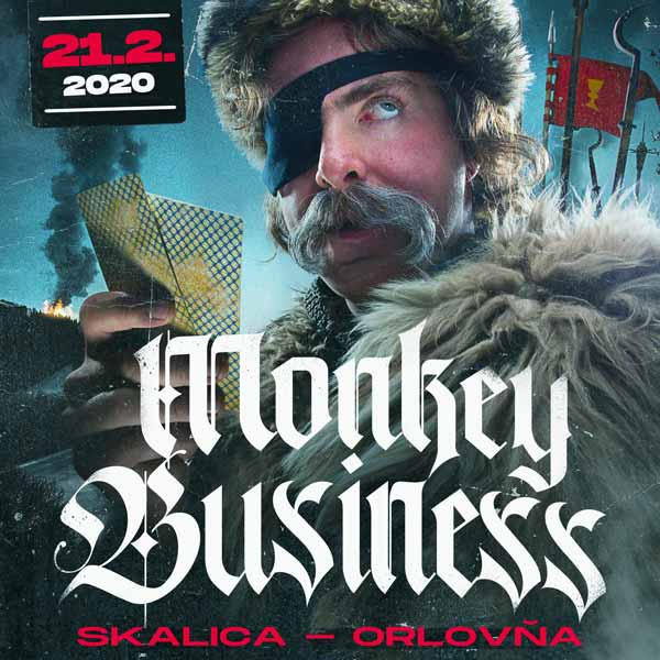 MONKEY BUSINESS v Skalici