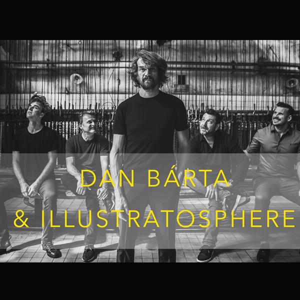 Dan Bárta a Illustratosphere