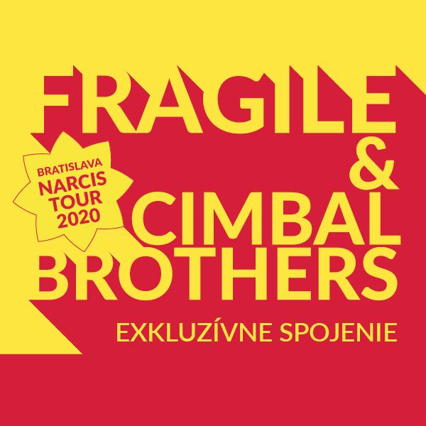 FRAGILE & CIMBAL BROTHERS | 29.09.2021 - streda DK Ružinov - Veľká sála, Bratislava