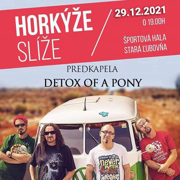 Rockový koncert Horkýže Slíže Stará Ľubovňa | 29.12.2021 - streda Športová hala Stará Ľubovňa