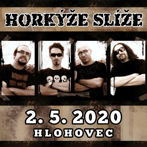 Koncert Horkýže Slíže   02.05.2020 - sobota Peterská Bašta Hlohovec