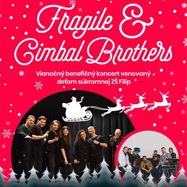FRAGILE & CIMBAL BROTHERS - PREŠOV | 03.12.2021 - piatok Kino Scala, Prešov