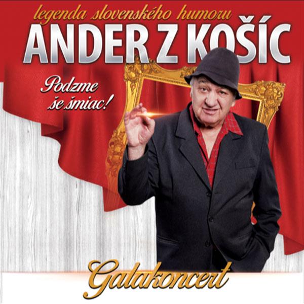 ANDER Z KOŠÍC Galakoncert