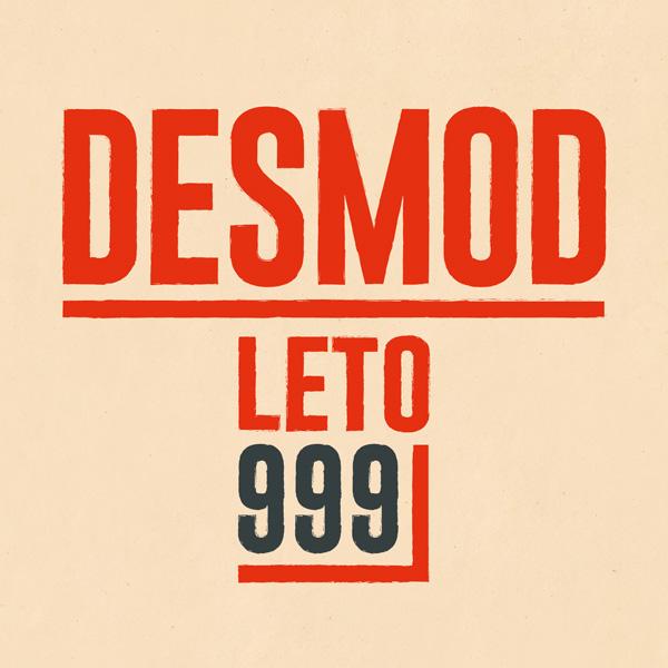 Desmod leto 999