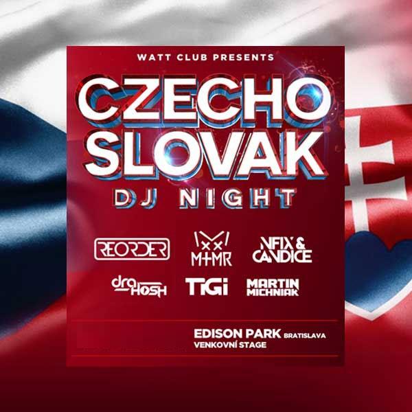 Czecho Slovak DJ NIGHT   28.08.2020 - piatok Edison Summer Park, Bratislava