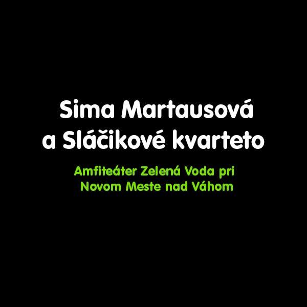 Sima Martausová a Sláčikové kvarteto