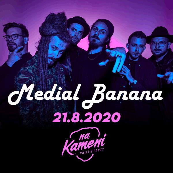 MEDIAL BANANA live Na Kameni