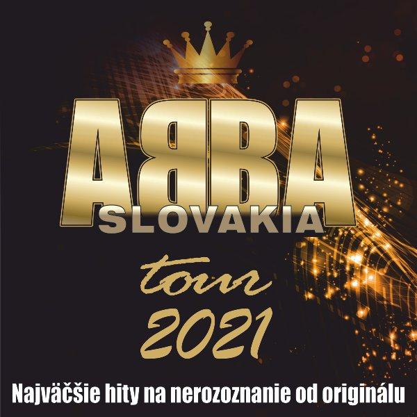 ABBA SLOVAKIA TOUR 2021 | 16.10.2021 - sobota DK Ružinov - Veľká sála, Bratislava