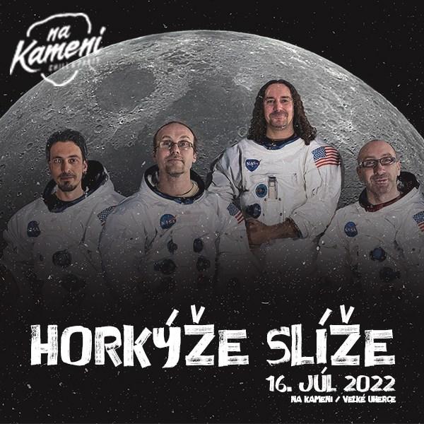 HORKÝŽE SLÍŽE live Na Kameni! | 16.07.2022 - sobota Na Kameni, Veľké Uherce