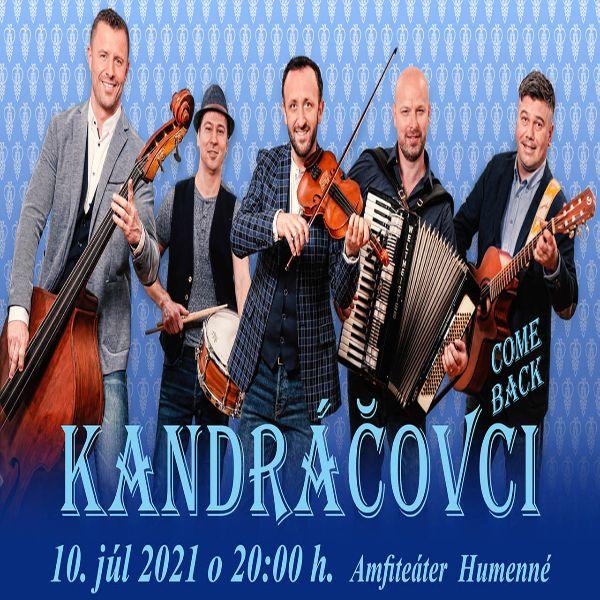 Kandráčovci come back | 10.07.2021 - sobota Amfiteáter Humenné