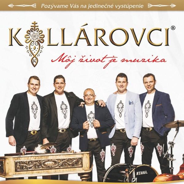 Kollárovci - Môj život je muzika   05.07.2021 - pondelok Peterská bašta, Hlohovec