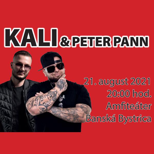 KALI A PETER PANN V Banskej Bystrici | 21.08.2021 - sobota Amfiteáter Banská Bystrica