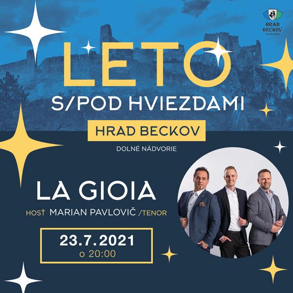 Leto s/pod hviezdami: LA GIOIA | 23.07.2021 - piatok dolné nádvorie Beckovského hradu