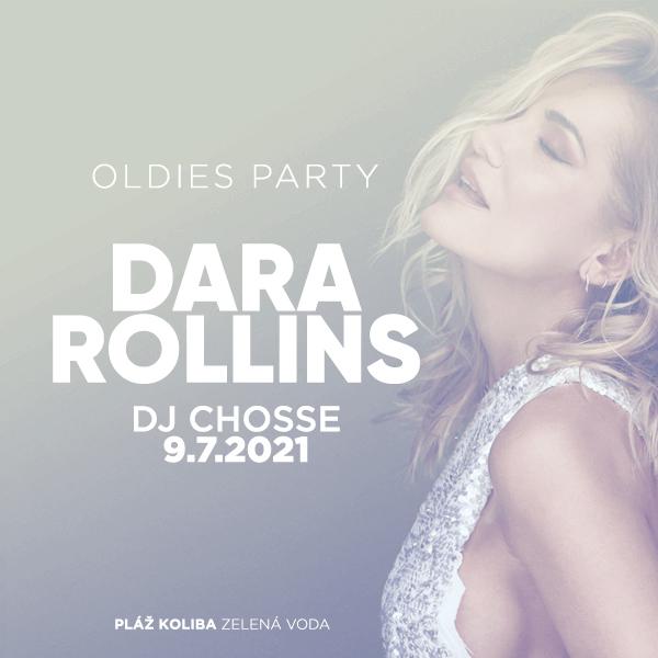 DARA ROLLINS + Oldies party | 09.07.2021 - piatok Zelená Voda, Nové Mesto nad Váhom