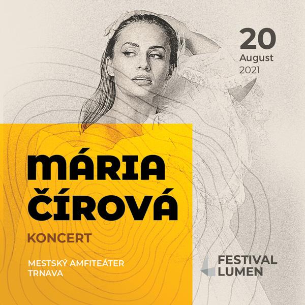 Mária Čírová   20.08.2021 - piatok Amfiteáter Trnava