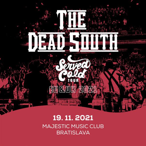 The Dead South | 19.11.2021 - piatok Majestic Music Club, Bratislava