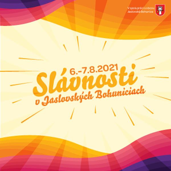 Slávnosti Jaslovské Bohunice 2021 + Gastrofest | 06.08.2021 - piatok Amfiteáter Jaslovské Bohunice