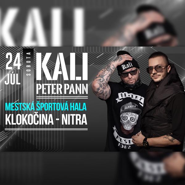 KALI & PETER PANN Nitra   24.07.2021 - sobota Športová hala Klokočina, Nitra