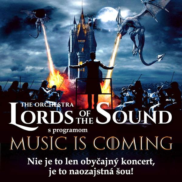 LORDS OF THE SOUND s programom «Music is coming» | 27.09.2021 - pondelok Dom odborov Žilina