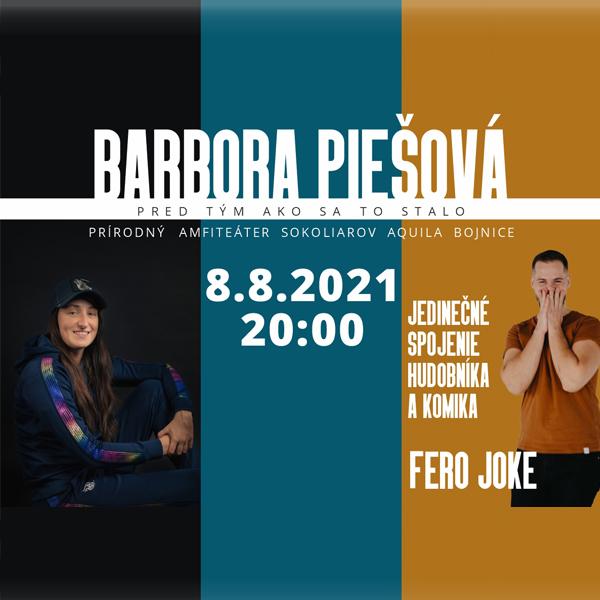 Barbora Piešová a Fero Joke   08.08.2021 - nedeľa Prírodný amfiteáter sokoliarov Aquila Bojnice