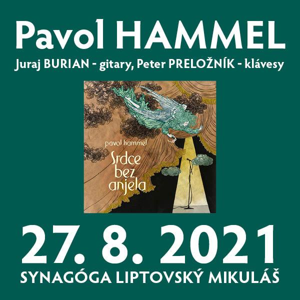Pavol Hammel   27.08.2021 - piatok Synagóga, Liptovský Mikuláš