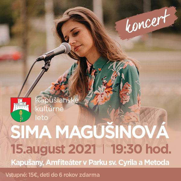Koncert Sima Magušinová | 15.08.2021 - nedeľa Amfiteáter v Parku sv. Cyrila a Metoda, Kapušany