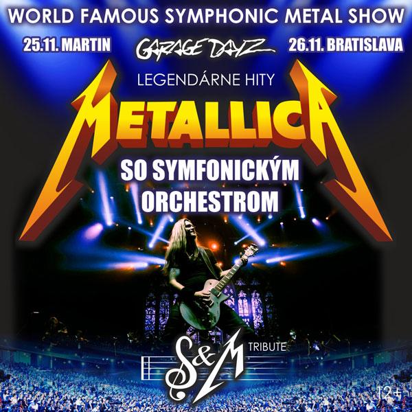 METALLICA S&M TRIBUTE SHOW + symfonický orchester | 25.11.2021 - štvrtok Športová hala, Martin
