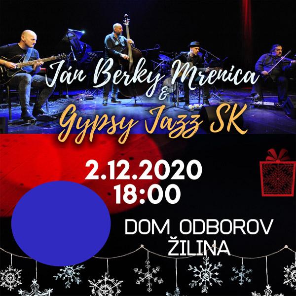 Ján Berky Mrenica & Gypsy Jazz SK | 02.12.2020 - streda Dom odborov Žilina