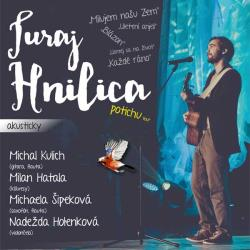 Juraj Hnilica - Potichu tour 2018