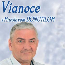 VIANOCE S MIROSLAVOM DONUTILOM