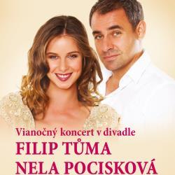 Vianočný koncert Filip Tůma a Nela Pocisková