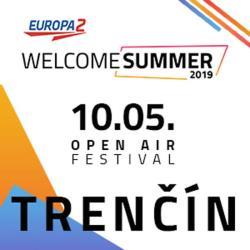 Europa 2 Welcome summer Trenčín