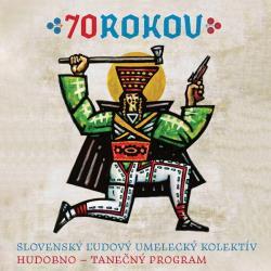 Slovenský ľudový umelecký kolektív - 70 rokov