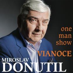 MIROSLAV DONUTIL - VIANOCE one man show
