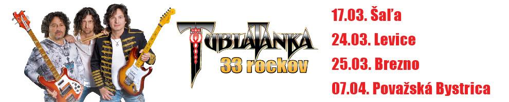 TUBLATANKA - TOUR 33 ROCKOV