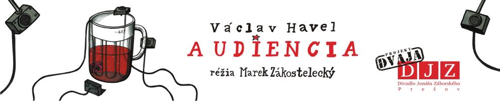 AUDIENCIA / DJZ PREŠOV